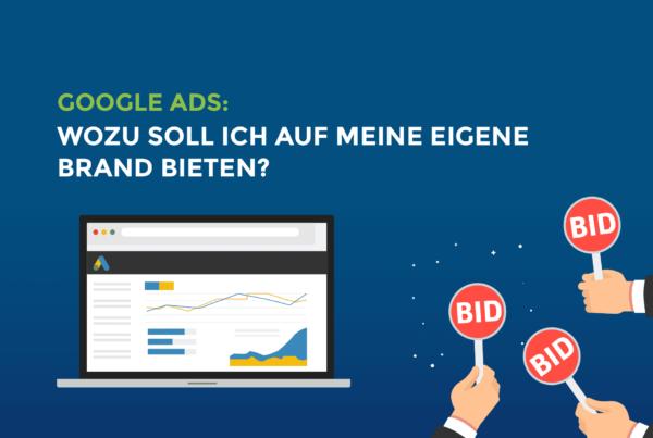 Google Ads: Wozu soll ich auf meine eigene Brand bieten?