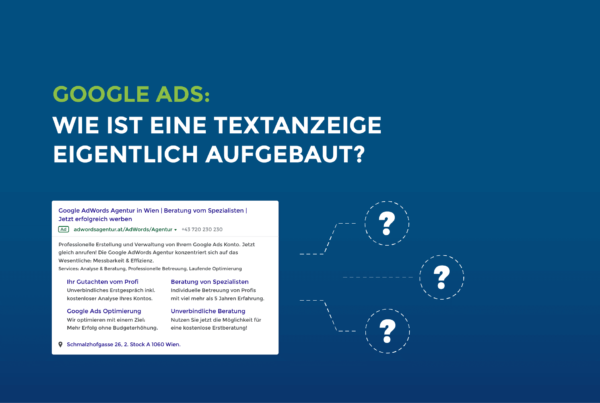 Google Ads: Wie ist eine Textanzeige eigentlich aufgebaut?