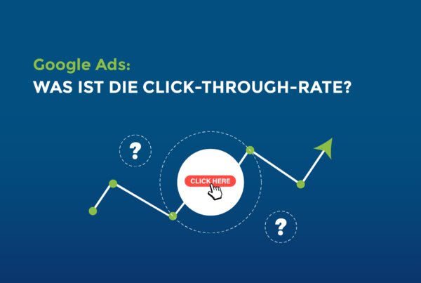 Google Ads: Was ist die Click-Through-Rate?