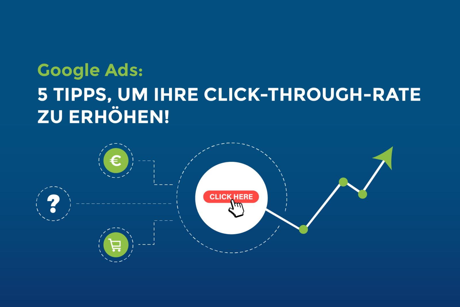 5 Tipps, um Ihre Click-Through-Rate zu erhöhen