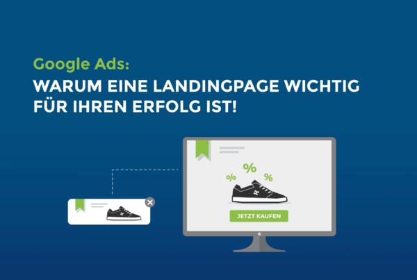 Google Ads: Warum eine Landingpage wichtig für Ihren Erfolg ist