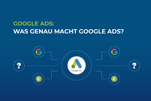 Google-Ads-was-genau-macht-google-ads
