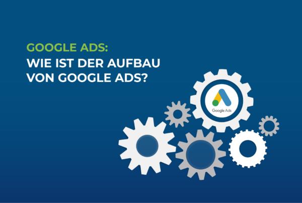 Google-Ads-wie-ist-der-Aufbau-von-google-ads