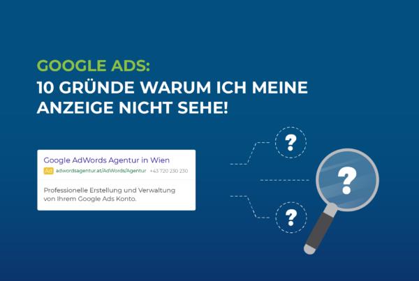 AdwordsAgentur-Blog-10-Gruende-warum-ich-meine-Anzeige-nicht-sehe