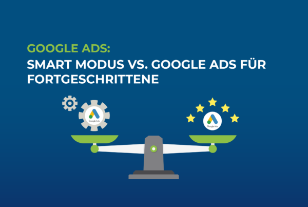 Google-Ads-Smart-Modus-vs-Google-Ads-fuer-Fortgeschrittene